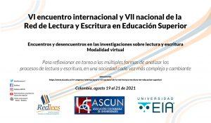 VI Encuentro Internacional y VII Nacional De La Red Lectura Escritura En Educación Superior