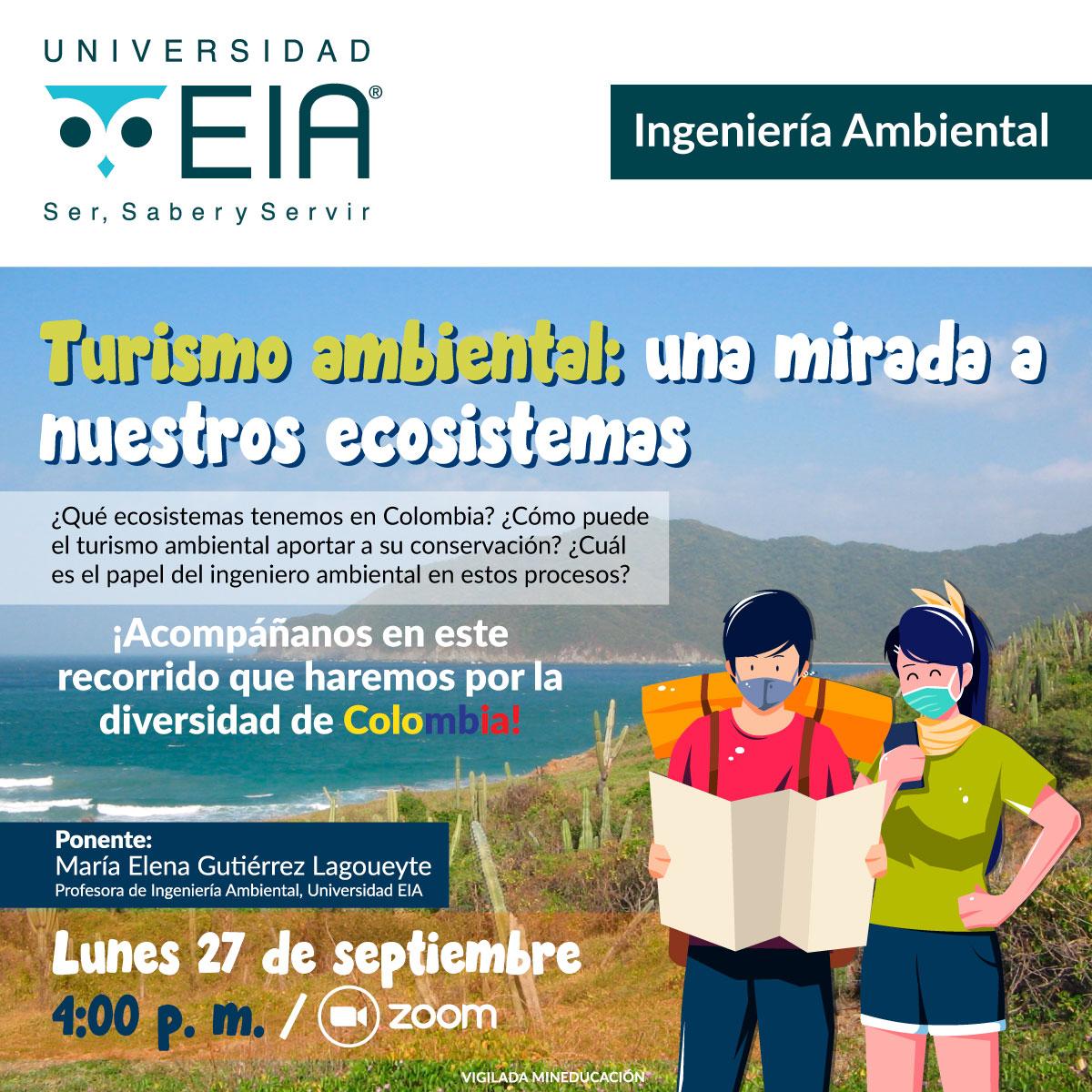 Turismo Ambiental: Una Mirada a Nuestros Ecosistemas - EIA