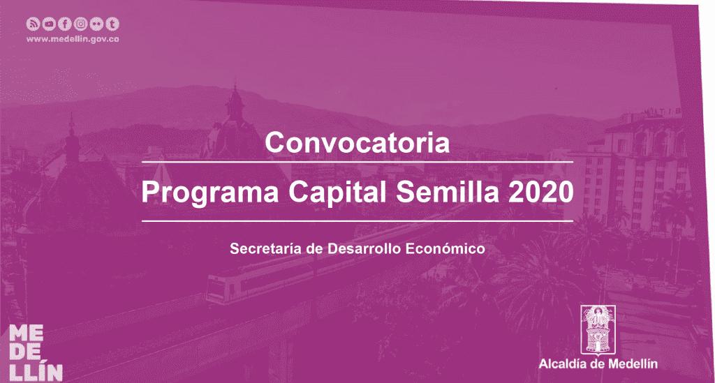 Convocatoria Capital Semilla 2020